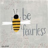 Be Fearless Bee