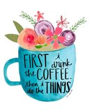 Coffee Then Things