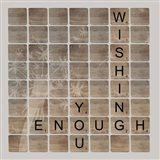 Wish Enough