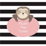 Flush the Toilet Sloth