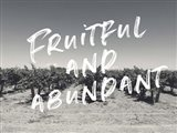 Fruitful and Abundant