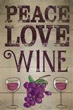 Peace, Love, Wine