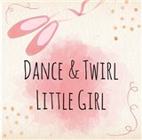 Dance & Twirl