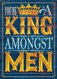 King Amongst Men