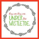 Kiss Me Under Mistletoe