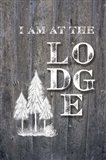 I Am at the Lodge