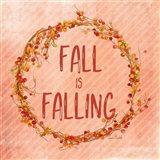 Fall is Falling