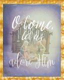 O Come Adore Him