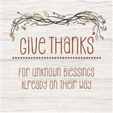 Give Thanks for Unknown Blessings II