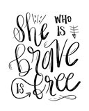 She Who is Brave - Hand Lettered