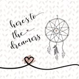 Here's to the Dreamers