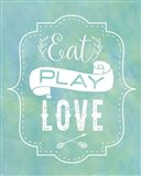 Eat, Play, Love - Blue