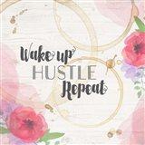 Wake Up, Hustle, Repeat