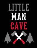 Little Man Cave Lumberjack