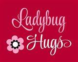 Ladybug Hugs