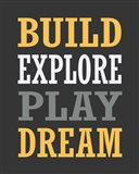 Build, Explore, Play, Dream