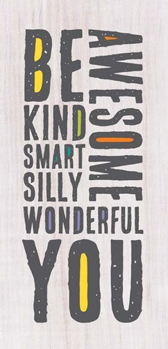 Be You Poster by Tammy Apple for $42.50 CAD