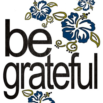 Be Grateful Poster by Shanni Welsh for $35.00 CAD