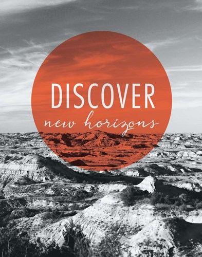 Discover New Horizons Poster by Laura Marshall for $37.50 CAD