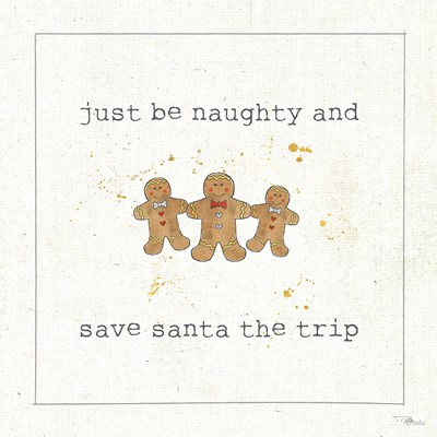 Christmas Cuties VI - Just be Naughty and Save Santa the Trip Poster by Pela Studio for $48.75 CAD