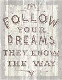 Follow Dreams Driftwood