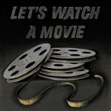 Lets Watch a Movie