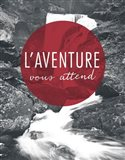 Adventure is Out There Red French