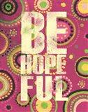 Bright Be Hopeful