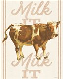 Milk it Milk it