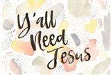 Meadow Breeze VII Yall Need Jesus