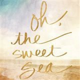 Oh the Sweet Sea (gold foil)