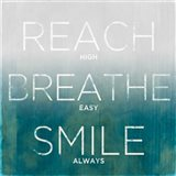 Reach, Breathe, Smile (teal)
