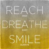 Reach, Breathe, Smile (yellow)