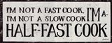 Half-Fast Cook