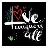 Love Conquers 2 Art Print