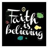 Faith Is Believing Art Print