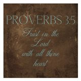 Trust In The Lord Brown Art Print