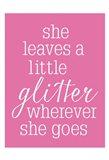 She Glitter PINK Art Print