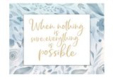 Everything Possible Art Print