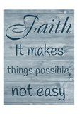 Faithful Possibilities Art Print
