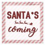 Santas Coming Art Print