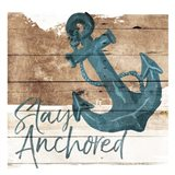 Stay Anchored Art Print