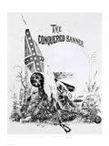 The Conquered Banner Art Print