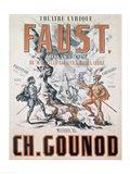 Poster advertising 'Faust', Opera Art Print