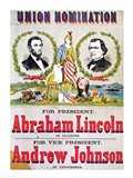 Electoral campaign poster for the Union nomination with Abraham Lincoln Art Print