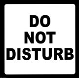 Sign - Do Not Disturb Art Print