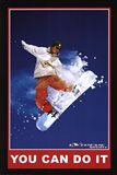 You Can Do It - Extreme Sport Art Print