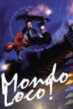 Skateboard - Mondo Loco! Art Print