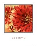 Believe Flowers Art Print