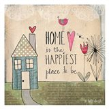 Home Is Happiest Art Print